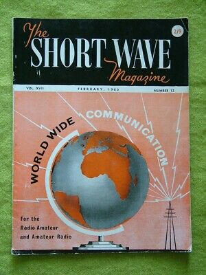 £7.49 • Buy The Short Wave Magazine / Feb 1960 / Noise Silencing In Communication Receivers