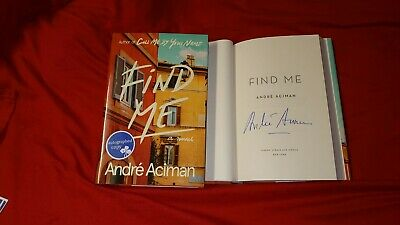 AU93.46 • Buy Andre Aciman Find Me Signed Book 1/1 HC DJ Call Me By Your Name CMBYN Sequel New