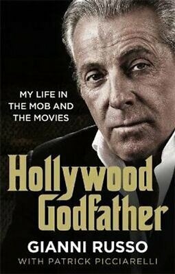 Hollywood Godfather The Most Authentic Mafia Book You'll Ever Read 9781789460551 • 8.15£