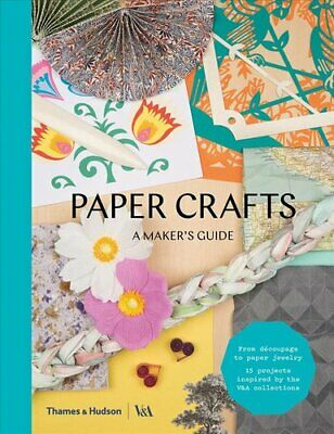 Paper Crafts A Maker's Guide By Rob Ryan 9780500294185 | Brand New • 13.27£