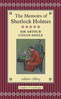 The Memoirs Of Sherlock Holmes (Collectors Library), Doyle, Sir Arthur Conan, Us • 2.99£