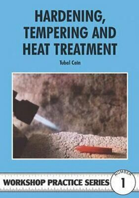 £7.92 • Buy Hardening, Tempering And Heat Treatment By Tubal Cain 9780852428375 | Brand New