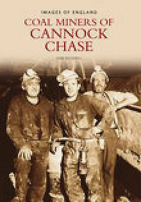 Miners Of Cannock Chase - 9780752438153 • 8.31£