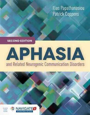 Aphasia And Related Neurogenic Communication Disorders 9781284077315 | Brand New • 57.33£