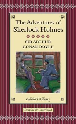 The Adventures Of Sherlock Holmes (Collectors Library), Conan Doyle, Arthur C.,  • 2.99£