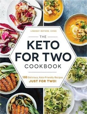 $14.58 • Buy The Keto For Two Cookbook: 100 Delicious, Keto-Friendly Recipes Just For Two! (P