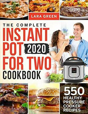 $16.89 • Buy The Complete Instant Pot For Two Cookbook: 550 Healthy Pressure Cooker Recipes(n