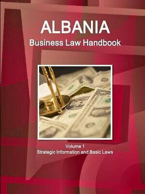 $ CDN122.67 • Buy 			Albania Business Law Handbook Volume 1 Strategi, IBP, Inc.,,