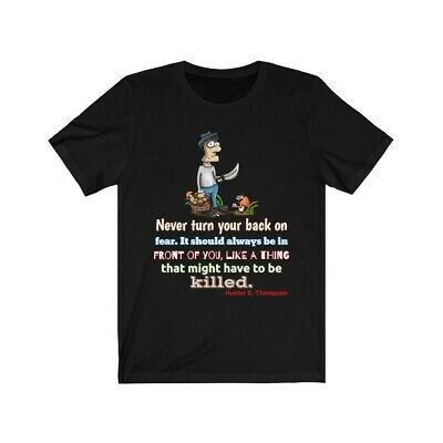 $22.99 • Buy HUnter S. Thompson Classic Quote Parody About Fear.