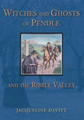 Witches And Ghosts Of Pendle And The Ribble Valley - 9780752440637 • 7.19£