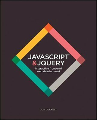 £21.69 • Buy JavaScript And JQuery Interactive Front-End Web Development 9781118531648