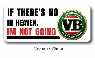 AU4.95 • Buy VB BEER Can Funny Heaven Sticker - Decal, Car Sticker, Man Cave Sticker , Bump