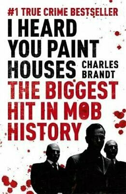 I Heard You Paint Houses Now Filmed As The Irishman Directed By... 9781444710502 • 9.17£