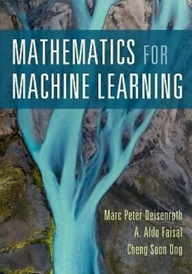 Mathematics For Machine Learning By Marc Peter Deisenroth 9781108455145 • 33.70£