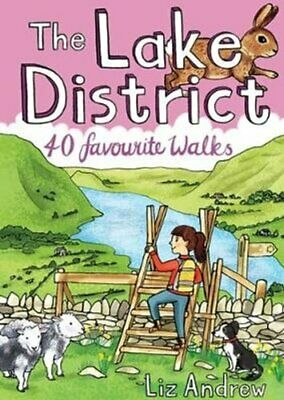 The Lake District 40 Favourite Walks By Liz Andrew 9781907025679 | Brand New • 6.85£