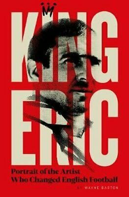 £14.47 • Buy King Eric Cantona Portrait Of The Artist Who Changed English Fo... 9781911613510
