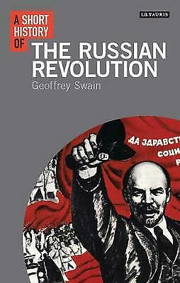 A Short History Of The Russian Revolution - 9781780767925 • 65.64£