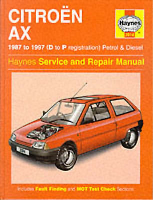 Citroen AX (1987-97) Service And Repair Manual (Haynes Service And Repair Manual • 3.28£