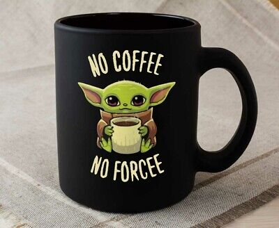 $12.99 • Buy Baby Yoda The Child Mandalorian Mug No Coffee No Forcee Meme Ceramic ( Black)