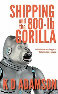 $18.66 • Buy Shipping And The 800-lb Gorilla, ADAMSON, D 9780957432550 Fast Free Shipping,,