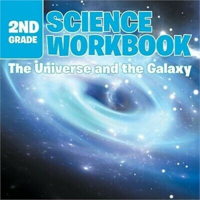$ CDN13.45 • Buy 2nd Grade Science Workbook: The Universe And The Galaxy (Paperback Or Softback)