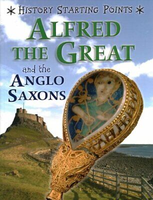 £9.65 • Buy Alfred The Great And The Anglo Saxons By David Gill 9781445162058 | Brand New