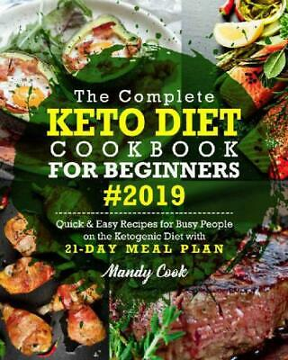 $3 • Buy Keto Diet Cookbook For Beginners 2019 Ketogenic Diet With 21-Day Meal Plan (P.DF