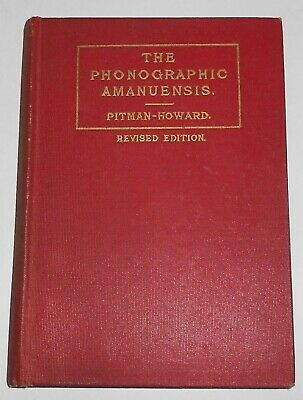 £4.32 • Buy 1928 THE PHONOGRAPHIC AMANUENSIS Shorthand Instruction Text Book Jerome B Howard