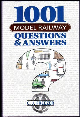 1001 Model Railway Questions And Answers, Freezer, C. J. • 10.50£
