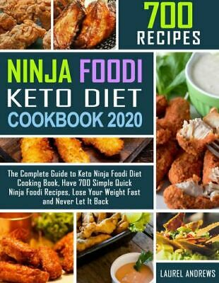 $1.77 • Buy 700 Ninja Foodi Keto Diet Cookbook 2020  The Complete Guide To Keto Eb00k/PDF