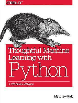 Thoughtful Machine Learning With Python - 9781491924136 • 22.36£