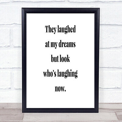 Look Who's Laughing Now Quote Print Poster Typography Word Art Picture • 6.95£