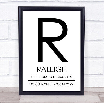 Raleigh United States Of America Coordinates Travel Quote Print • 6.95£