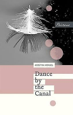 Dance By The Canal - 9781908670380 • 8.90£
