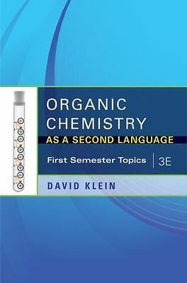 $33.72 • Buy Organic Chemistry As A Second Language, 3e: First Semester Topics  David Klein