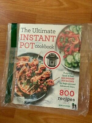 $11 • Buy The Ultimate Instant Pot Cookbook Foolproof Quick Easy 800 Recipes Paperback