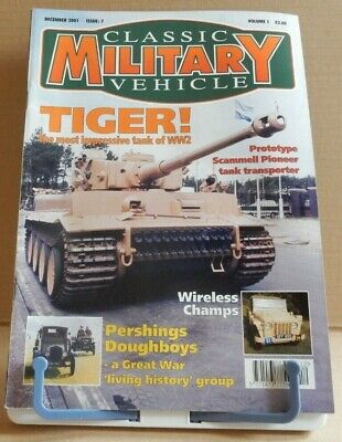 Classic Military Vehicles - Tiger! The Most Impressive Tank Of WW2 - Vol 1 Iss 7 • 4.95£