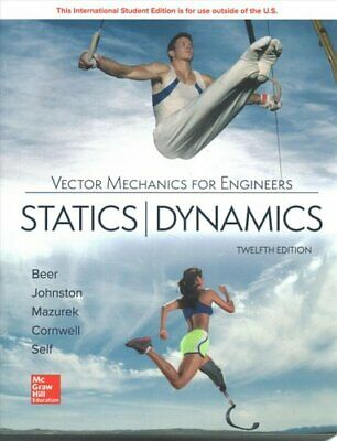 ISE Vector Mechanics For Engineers: Statics And Dynamics 9781260085006 • 55.74£