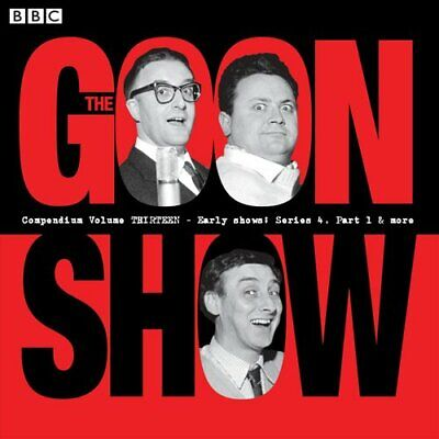 The Goon Show Compendium Volume 13 By Spike Milligan 9781785298776 | Brand New • 48.46£