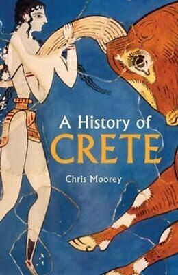 A History Of Crete By Chris Moorey 9781912208968   Brand New   Free UK Shipping • 9.20£