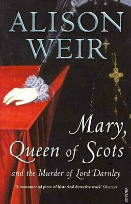 Mary Queen Of Scots And The Murder Of Lord Darnley By Alison Weir 9780099527077 • 10.04£