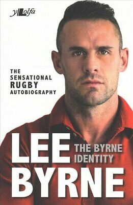 £9.68 • Buy Byrne Identity, The - The Sensational Rugby Autobiography 9781784614614