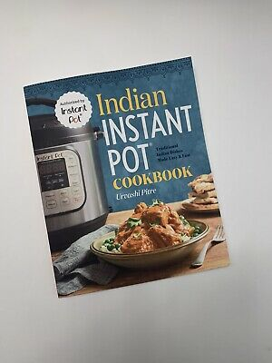 $13 • Buy Indian Instant Pot By Urvashi Pitre