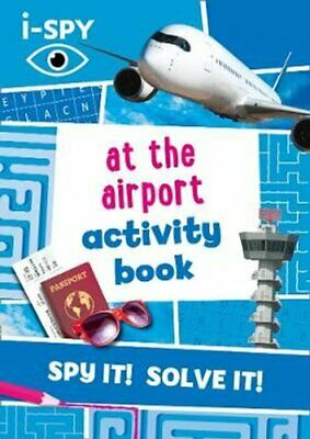 I-SPY At The Airport Activity Book By I-SPY 9780008392888 | Brand New • 7.41£