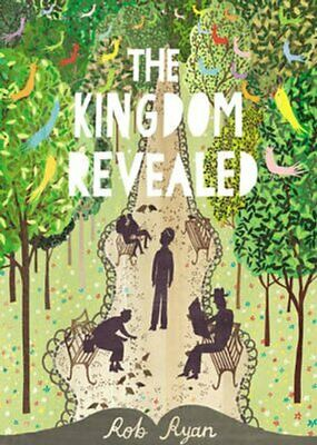 The Kingdom Revealed By Rob Ryan 9780091944445 | Brand New | Free UK Shipping • 14.70£