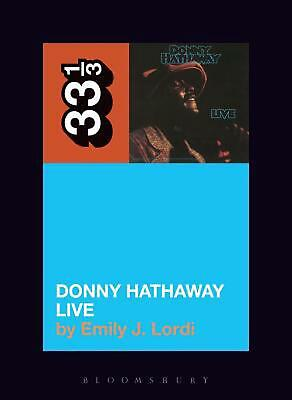 Donny Hathaway's Donny Hathaway Live By Emily J. Lordi (English) Paperback Book  • 12.38£