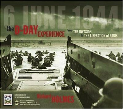 £4.67 • Buy D-Day Experience : From The Invasion To The Liberation Of Paris Richard Holmes