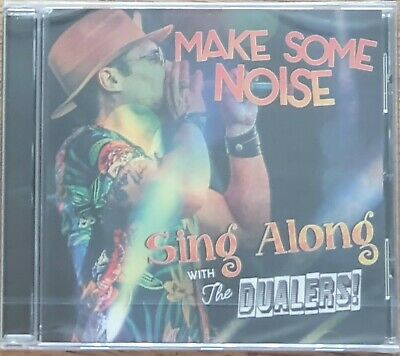 The Dualers : Make Some Noise. Sing Along With The Dualers  • 7£