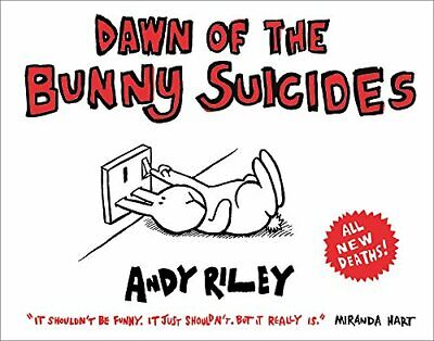 £2.19 • Buy (Good)-Dawn Of The Bunny Suicides (Paperback)-Andy Riley-1444711024