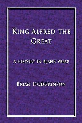 King Alfred The Great - 9781907651083 • 10.11£
